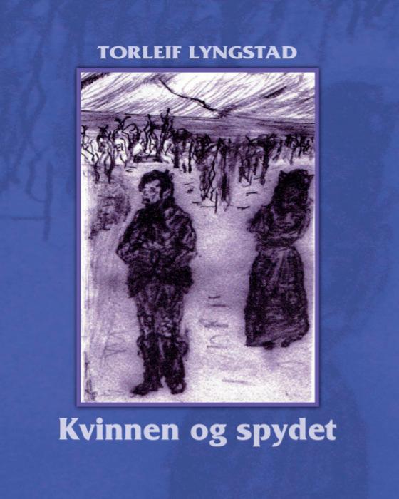 Boklansering: Kvinnen og spydet av Torleif Lyngstad